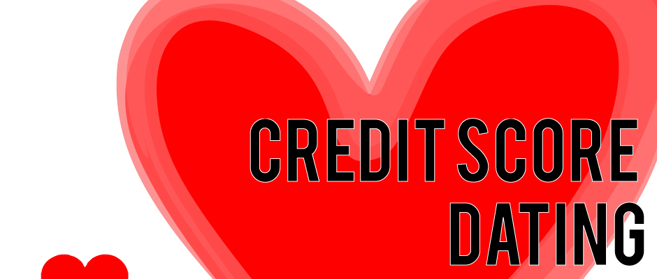 An Excellent Credit Score is the Ultimate in Sexy on Dating Sites