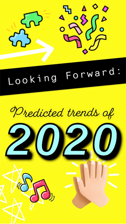 Snapchat's Predictions On What'll Be Cool And Fun In 2020